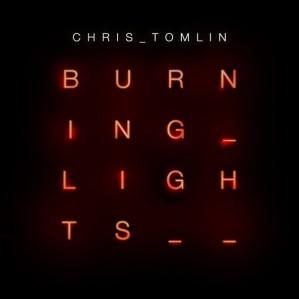 Chris Tomlin [Burning Lights]