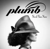 Plumb [Need You Now]