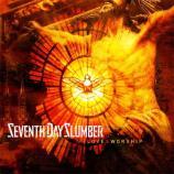 Seventh Day Slumber [Love & Worship]