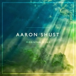 Aaron Shust_morningrises