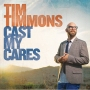 Tim Timmons [Cast My Cares]