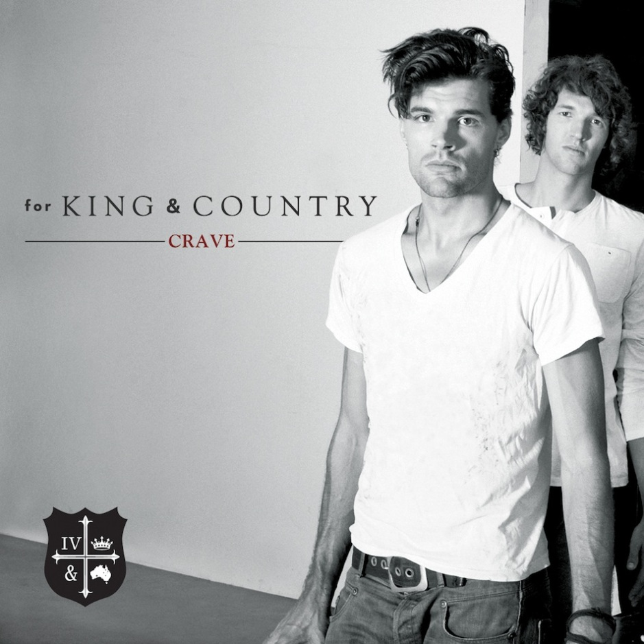 for KING & COUNTRY [Crave]