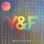 Hillsong Young & Free [We Are Young And Free]