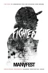 Manafest Fighter Five Keys To Conquering Fear And Reaching Your Dreams